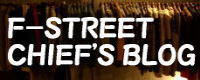 F-STREET CHIEF'S BLOG